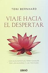 Viaje Hacia El Despertar (Spanish Edition) by Toni Bernhard (2014-07-31)