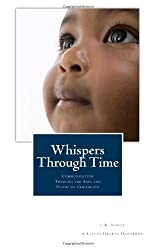 BY Knost, L R ( Author ) [ WHISPERS THROUGH TIME: COMMUNICATION THROUGH THE AGES AND STAGES OF CHILDHOOD ] Jun-2013 [ Paperback ]