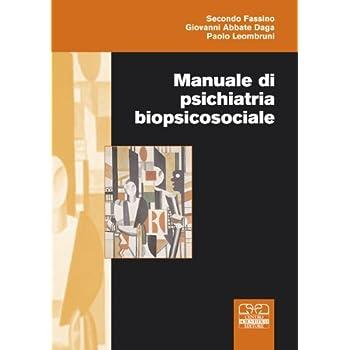 Manuale Di Psichiatria Biopsicosociale