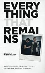 Everything That Remains: A Memoir by The Minimalists 1st Edition by Millburn, Joshua Fields, Nicodemus, Ryan (2014) Paperback