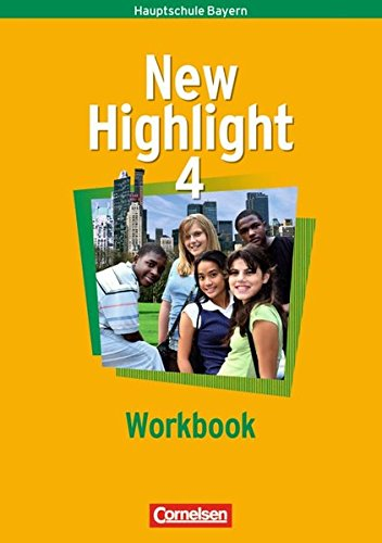 New Highlight - Bayern / Band 4: 8. Jahrgangsstufe - Workbook,