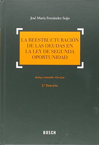 La reestructuración de las deudas en la Ley de segunda oportunidad por José María Fernández Seijo