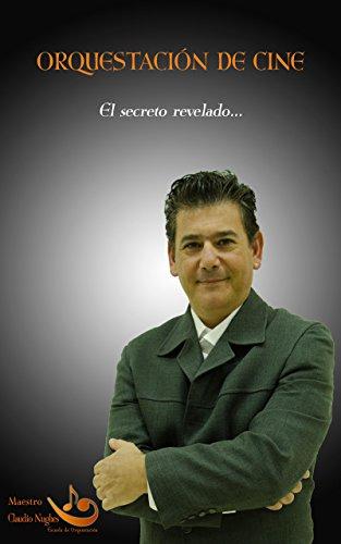 Orquestación de Cine: El Secreto Revelado por Claudio Nughes