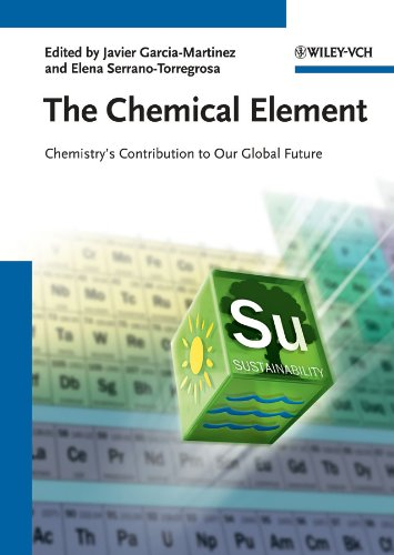 The Chemical Element: Chemistry's Contribution to Our Global Future (English Edition)