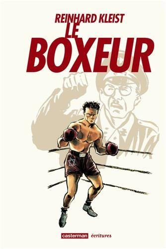 boxeur (Le)   Kleist, Reinhard (1970-....). Auteur