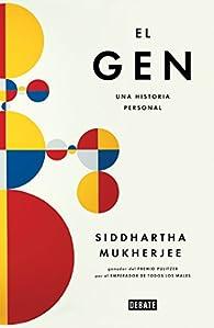 El gen par Siddhartha Mukherjee