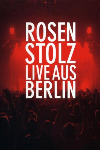 Universal/Music/DVD Rosenstolz - Live aus Berlin