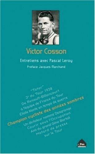Victor Cosson: Champion cycliste des années sombres