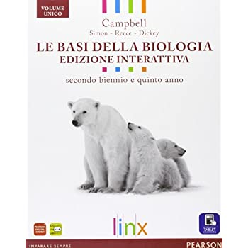 Basi Della Biologia. Per Il Triennio Delle Scuole Superiori. Con E-Book. Con Espansione Online