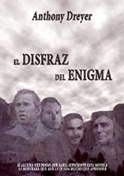 El Disfraz del Enigma de [Dreyer, Anthony]