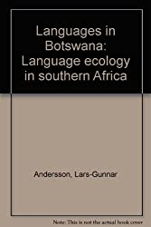 Languages in Botswana: Language ecology in southern Africa