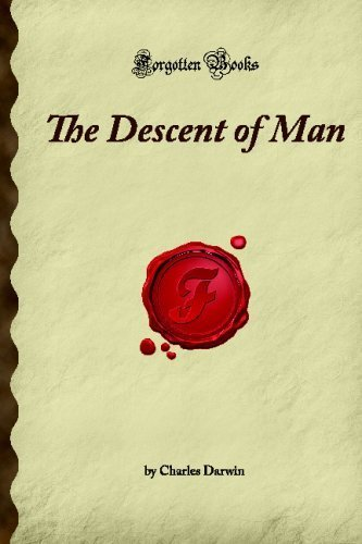 The Descent of Man: (Forgotten Books) by Darwin, Charles (2007) Paperback