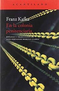 En la colonia penitenciaria par  Franz Kafka