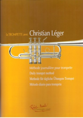 ROBERT MARTIN LEGER C. - LA TROMPETTE AVEC CHRISTIAN LEGER Educational books Trumpet par From ROBERT MARTIN
