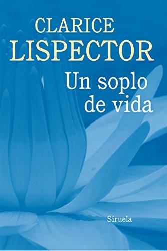 Un soplo de vida (Biblioteca Clarice Lispector)