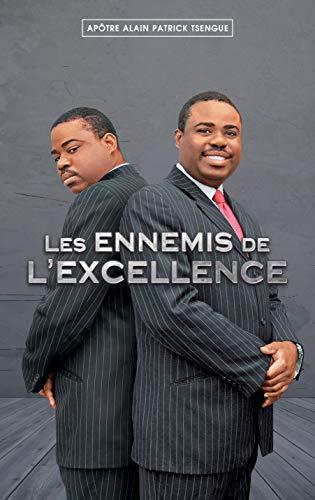 Les ennemis de l'excellence par Alain Patrick Tsengue