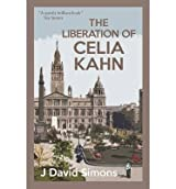 [(The Liberation of Celia Kahn)] [ By (author) J. David Simons ] [September, 2014]