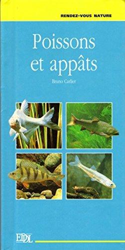 Poissons et appâts (Rendez-vous nature) par Bruno Carlier (Relié)