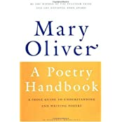 (A Poetry Handbook) By Oliver, Mary (Author) paperback on (08 , 1994)