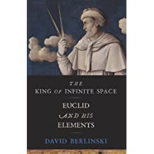 The King of Infinite Space: Euclid and His Elements (English Edition)