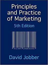 Principles and Practice of Marketing by David Jobber (2006-12-01)