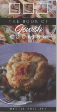 The Book of Jewish Cooking by Denise Phillips (2001-01-29)