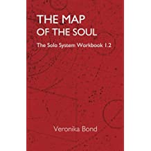 The Map of the Soul: The Solo System Workbook 1.2: Volume 2 (The Solo System Workbooks)