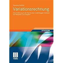 Variationsrechnung: Eine Einführung in die Theorie einer unabhängigen Variablen mit Beispielen und Aufgaben