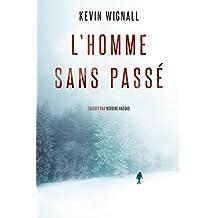 L'Homme sans passé (French Edition)