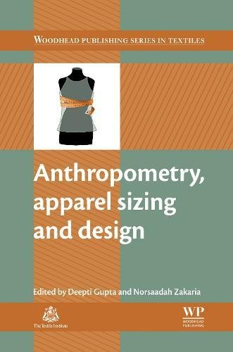 Anthropometry, Apparel Sizing and Design (Woodhead Publishing Series in Textiles)