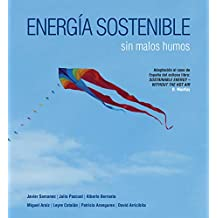 Energía sostenible sin malos humos (without the hot air)