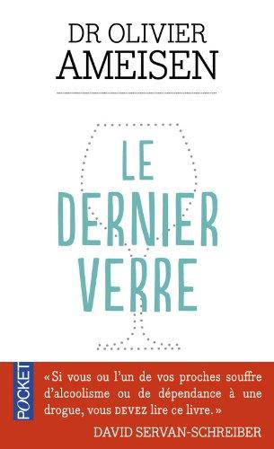Le Dernier verre par Olivier AMEISEN