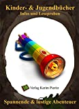 Kinderbücher & Jugendbücher für Jungen und Mädchen - Kinderbuch & Jugendbuch Leseproben: Spannende & lustige Fantasy-Abenteuer für Erstleser ab 6-7, Leseanfänger 8-10, Jugendliche ab 11-12 Jahren