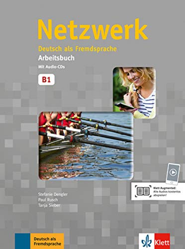 Netzwerk: Arbeitsbuch B1 mit 2 Audio CDs par Stefanie Dengler