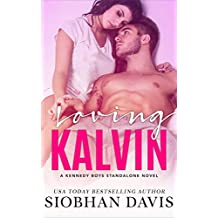 Loving Kalvin: A Stand-Alone Second Chance Romance (The Kennedy Boys Book 4) (English Edition)