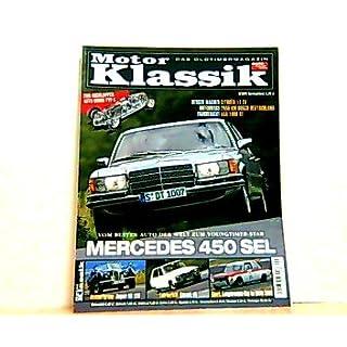 Motor Klassik. Das Oldtimermagazin von auto motor und sport. Heft: 9 / 2005. Mit Themen u.a.: Vom besten Auto der welt zum Youngtimer-Star. Mercedes 450 SL. / Fahrbericht. Renault 16.
