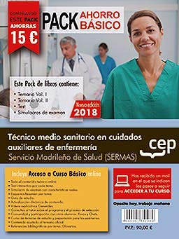 PACK AHORRO BÁSICO. Técnico medio sanitario en cuidados auxiliares de enfermería. Servicio Madrileño de Salud (SERMAS). (Incluye Temarios Vol. I, II, Test y Simulacros) por Editorial CEP