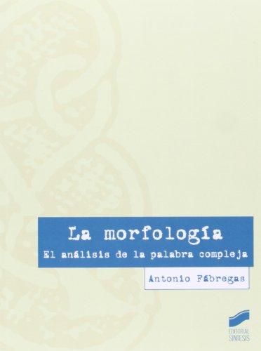 La morfología par Antonio Fábregas