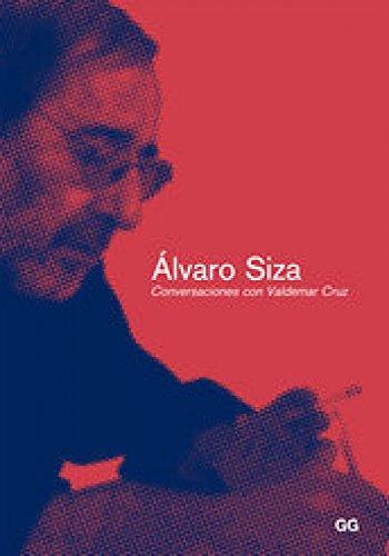 Alvaro Siza. Conversaciones con Valdemar Cruz (Conversaciones con...) por Valdemar Cruz