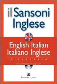 Il Sansoni inglese. Dizionario English-Italian, italiano-inglese. Ediz. bilingue. Con CD-ROM
