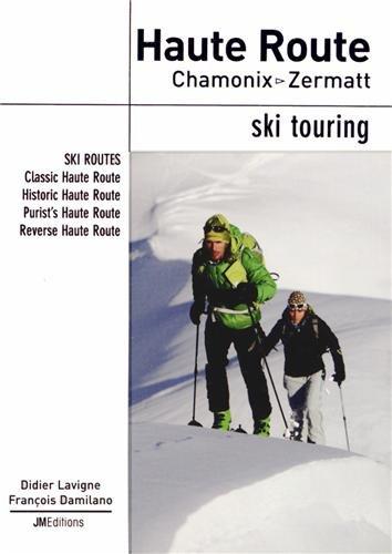 Haute Route Chamonix - Zermatt : Ski touring