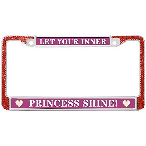 Dant454ty Lustiges Let Your Inner Princess Shine! Nummernschildrahmen US Kanada
