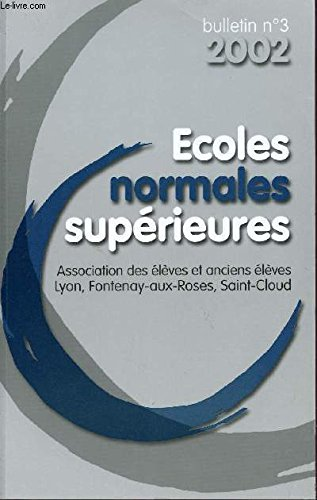 BULLETIN N°3 - 2002 / ECOLES NORMALES SUPERIEURES.