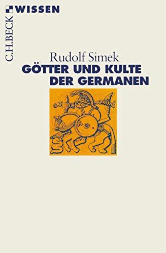 Götter und Kulte der Germanen (Beck'sche Reihe 2335)