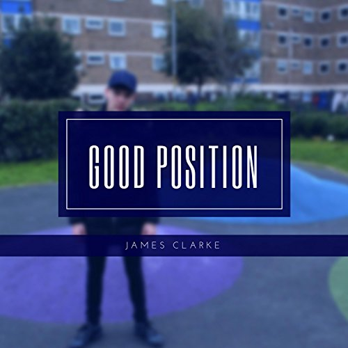 Good Position (James Clarke)
