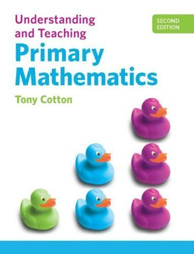 Understanding and Teaching Primary Mathematics by Cotton. Tony ( 2013 ) Paperback