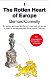 The Rotten Heart of Europe: Dirty War for Europe's Money (English Edition)