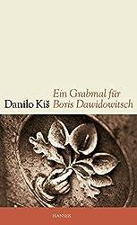 Ein Grabmal für Boris Dawidowitsch: Sieben Kapitel ein und derselben Geschichte