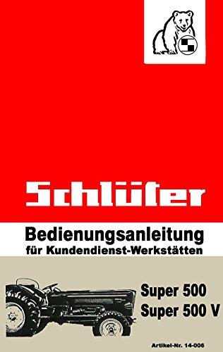 Schlüter Bedienungsanleitung   Super-Serie   500 und 500 V   Art.-Nr. 14-006