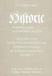 Historie in Mittelalter und früher Neuzeit (Saecula spiritalia)